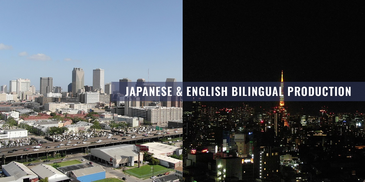 japanese & english bilingual production