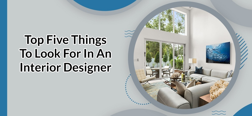 Top 5 Things to Look for in an Interior Designer - Duffy Design Group, Inc.