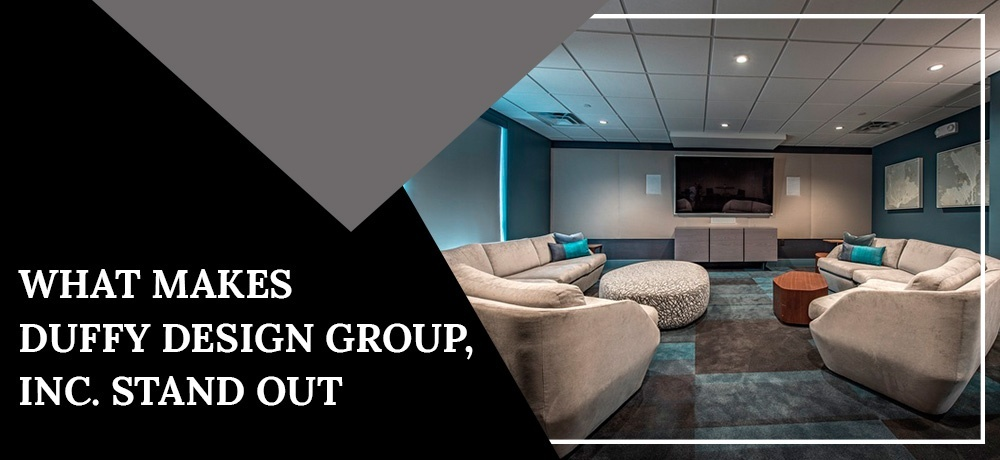 What makes Duffy Design Group, Inc. Stand Out
