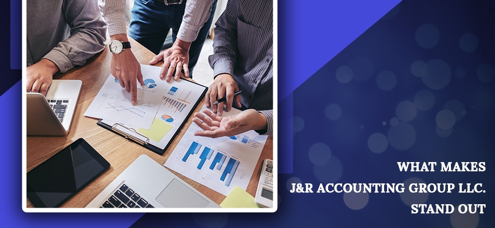 Blog by J&R Accounting Group LLC
