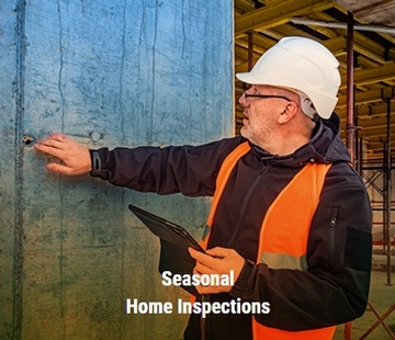 Seasonal Home Inspections