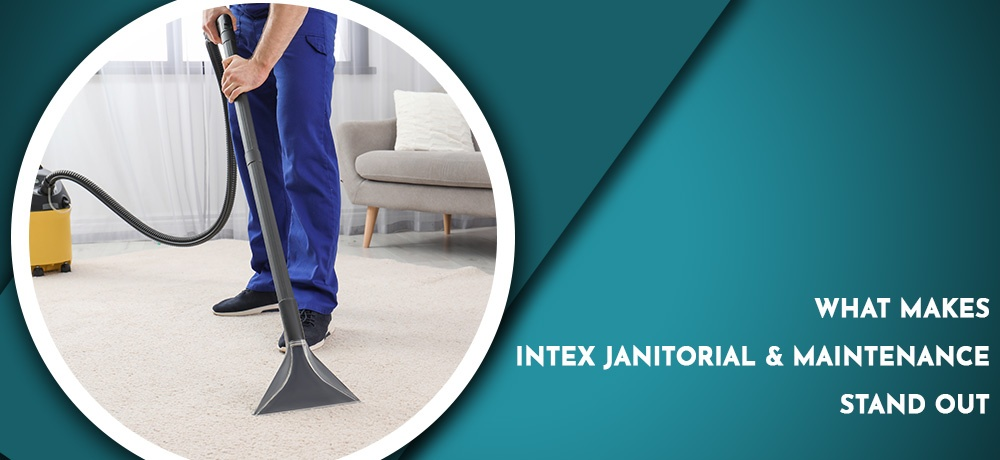 Intex-Janitorial---Month-2---Blog-Banner.jpg