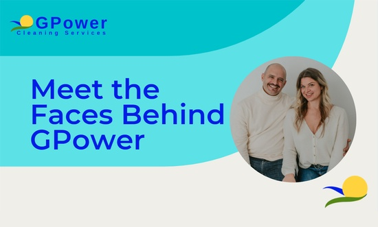Meet The Faces Behind GPower Cleaning Services